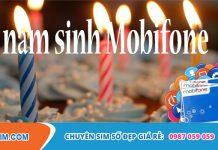 Lý giải tại sao nên lựa chọn sim năm sinh Mobifone